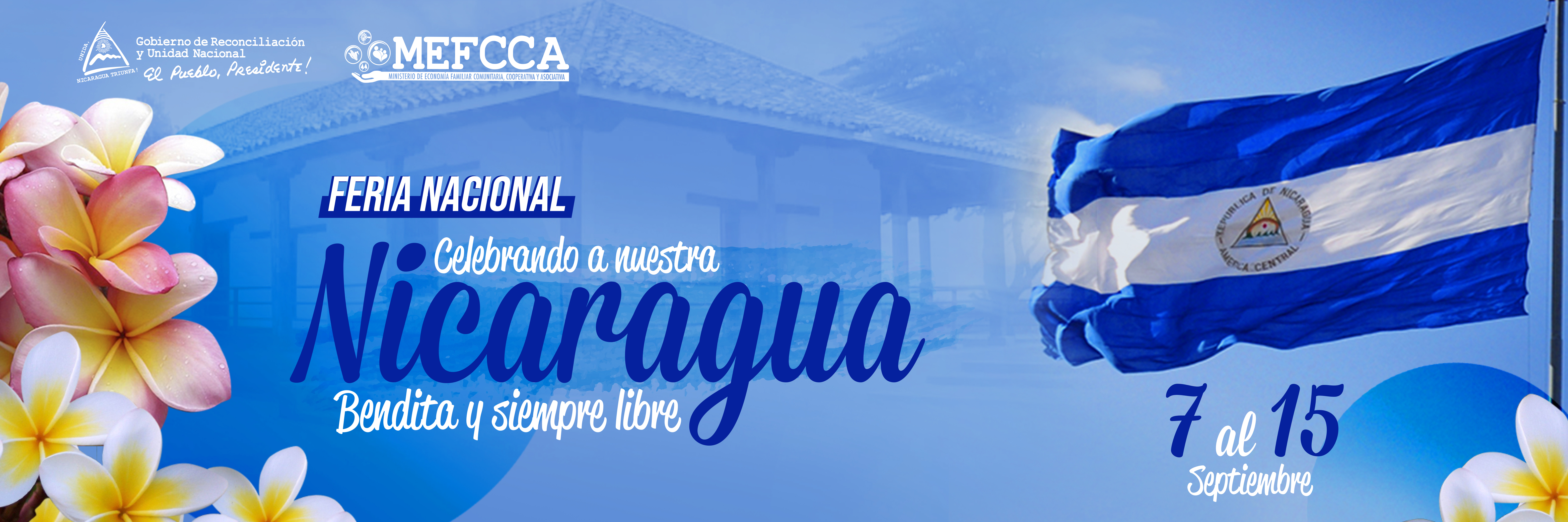 Feria Nacional Celebrando a Nuestra Nicaragua Bendita y Siempre Libre
