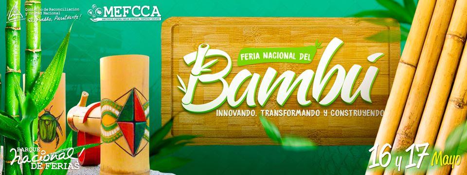 Feria Nacional del bambú, innovando, transformando y construyendo